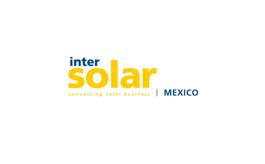 墨西哥太陽能光伏展覽會Intersolar Mexico