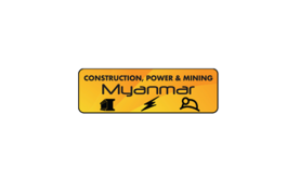 缅甸仰光建筑电气及矿业展览会CPM