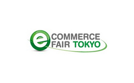 日本东京电子商务展览会eCommerce Fair Tokyo