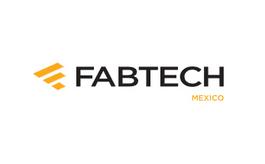墨西哥墨西哥城金属加工及焊接技术展览会FABTECH
