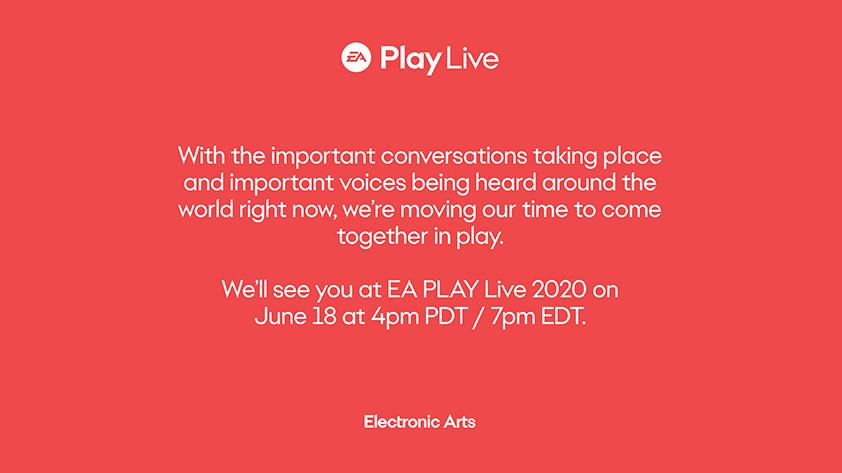EA Play延期一周改为6月18日举办