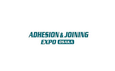 日本大阪胶粘剂展览会Adhesion&Joining Expo